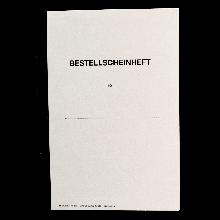 Bestellscheinheft für Behörden und Schulen DIN A5, Heft à 100 Blatt